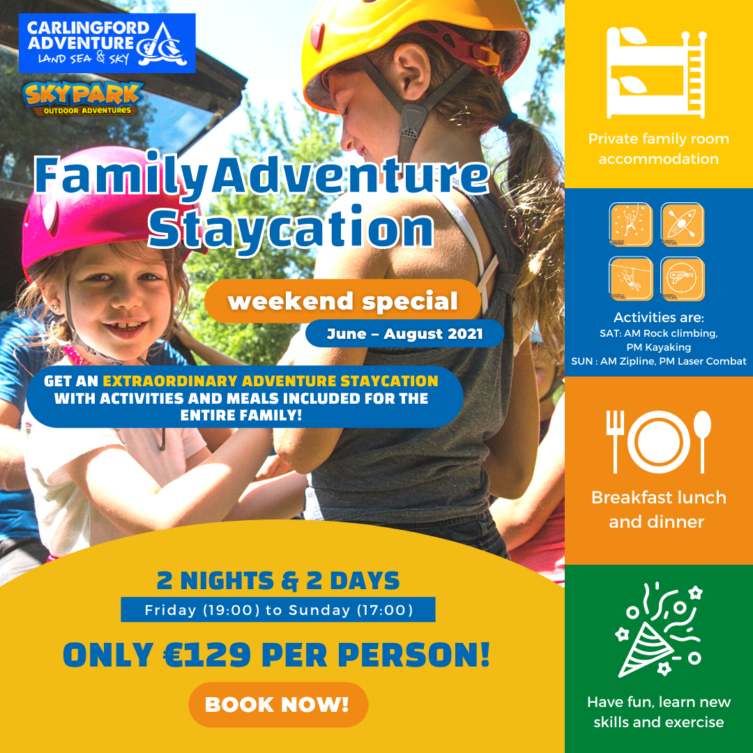 Family Adventure Staycation at Carlingford Adventure